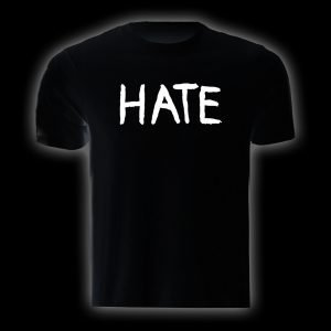 Hate -  t-shirt