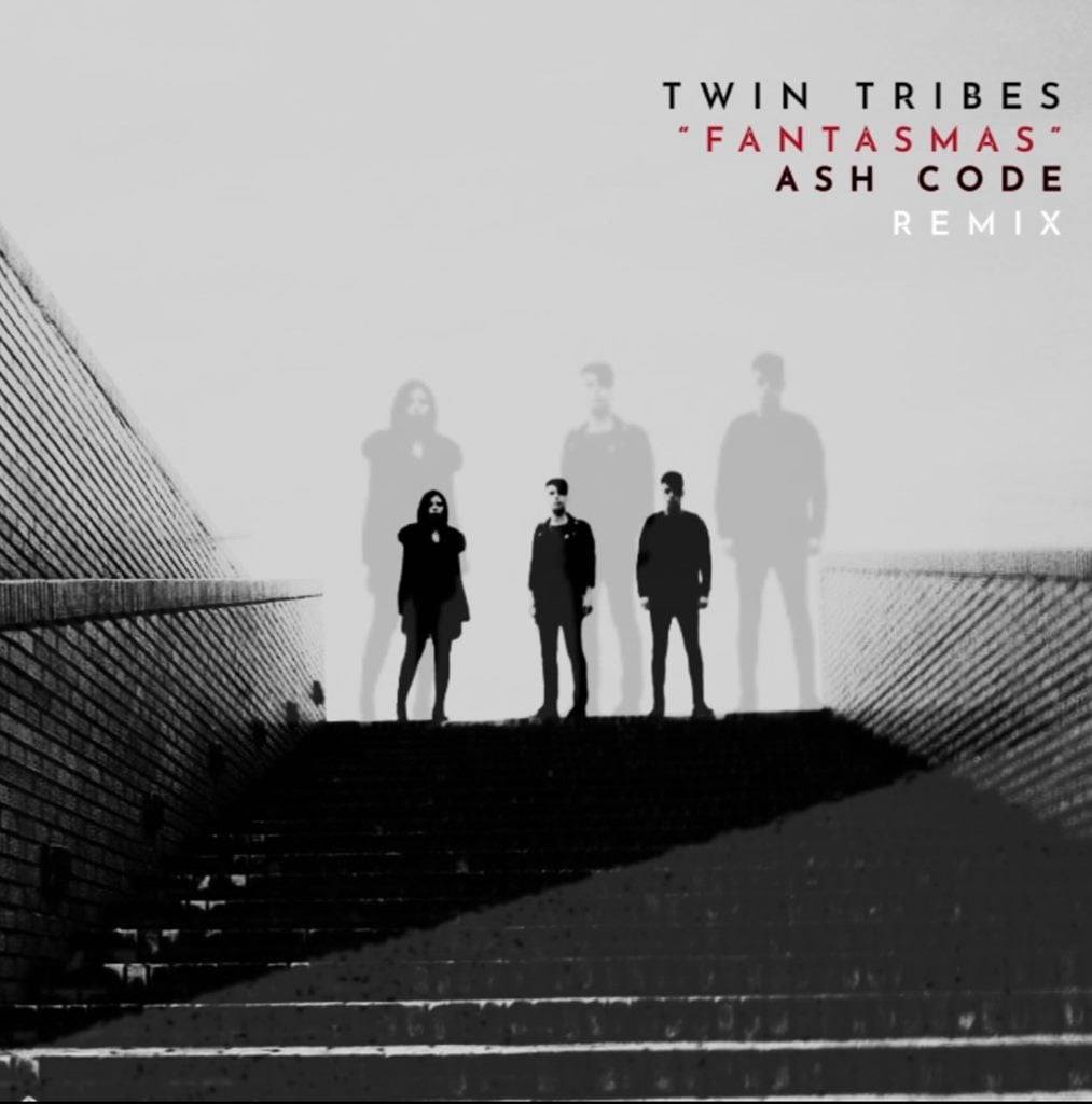 Twin Tribes Fantasmas Ash Code Remix